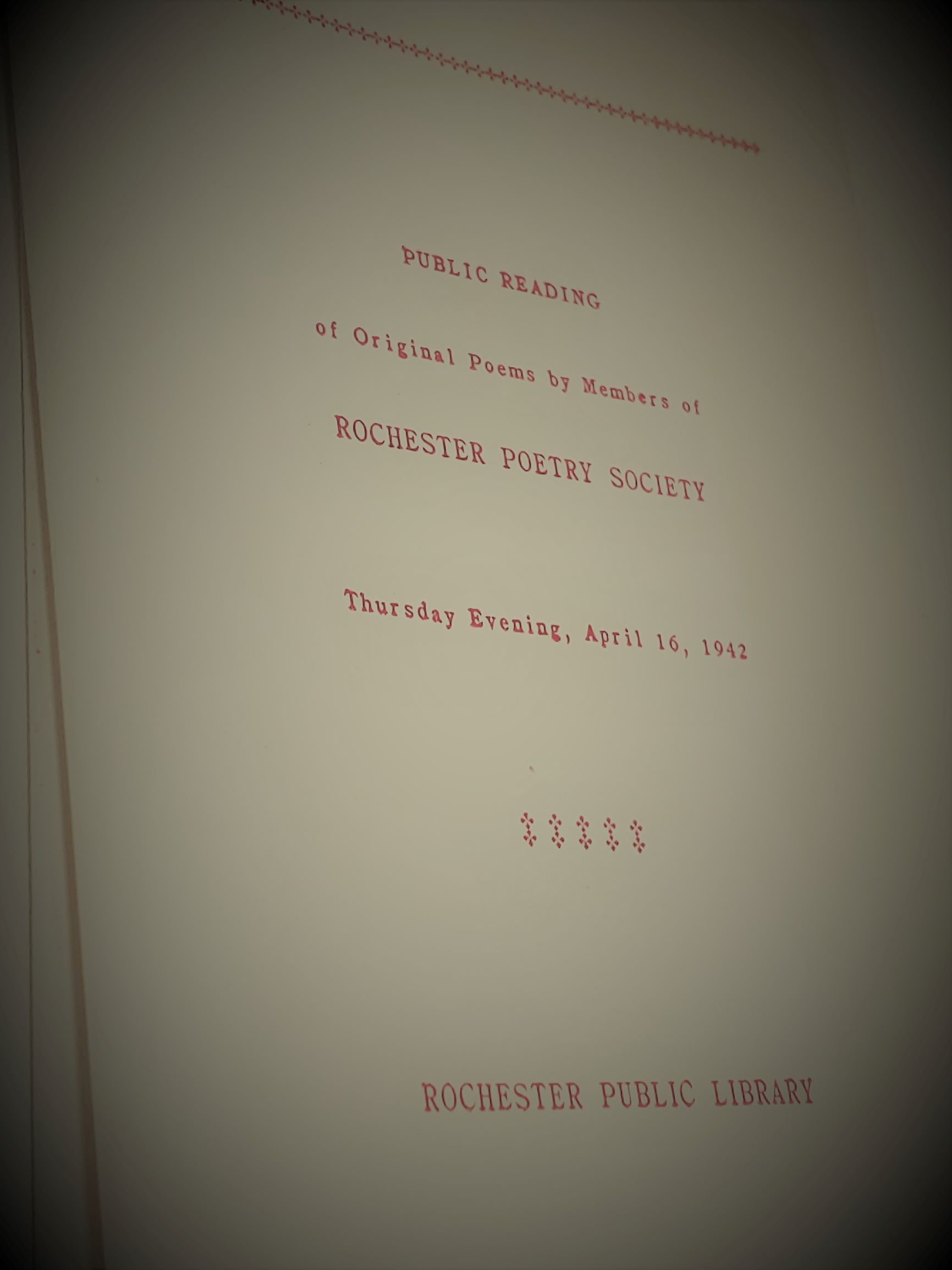 Public Reading of Original Poems by Members of the Rochester Poet Society, Thursday Evening, April 16, 1942, Rochester Public Library